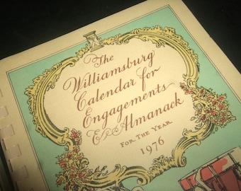 1976 Williamsburg Calendar for Engagements