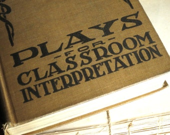 1923 Plays for Classroom Interpretation