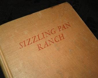 1951 Sizzling Pan Ranch Book