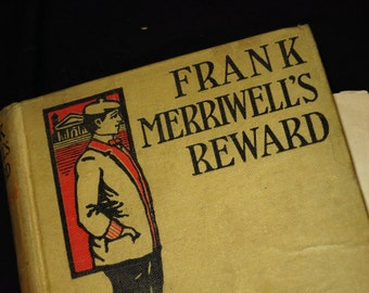 1900 Frank Merriwell's Reward Book
