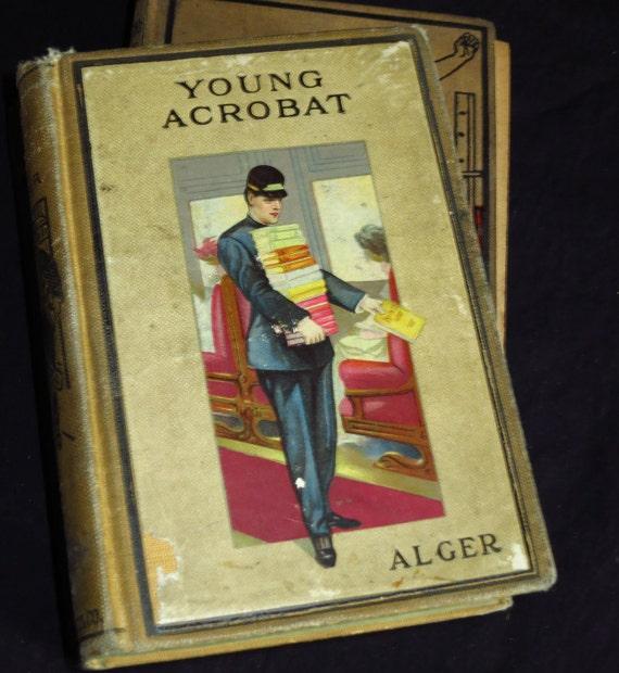 1900 Horatio Alger's Young Acrobat