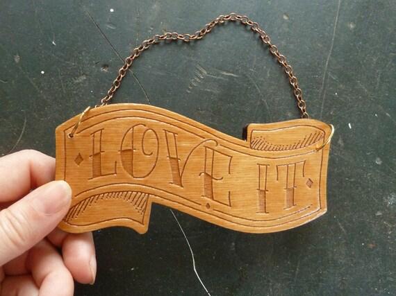 Love It wood banner