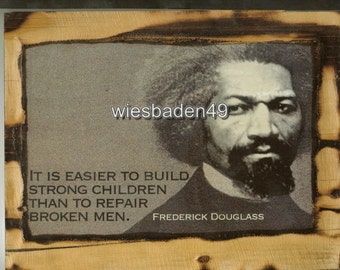 Frederick Douglass - Wooden Plaque