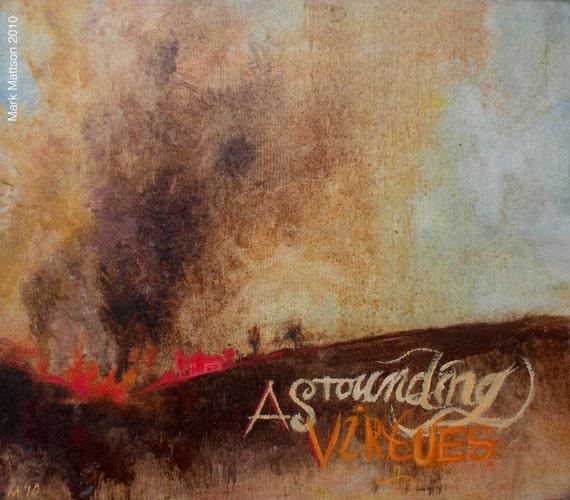 Astounding Virtues Original Painting