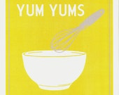 Tasty Yum Yums custom 8 1/2 x 11 frame-able typography print sample