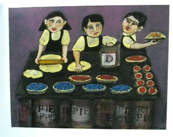 THE PIE SISTERS Original Signed  Limited ed Print from Painting - by Ellen Haasen