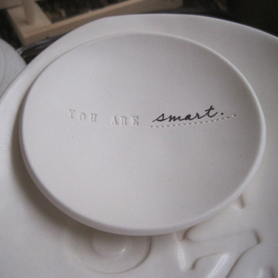 YOU ARE..... fill in the blank tiny text bowl by Paloma's Nest