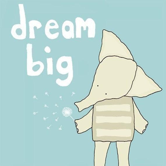 Dream Big (Limited Edition Print)
