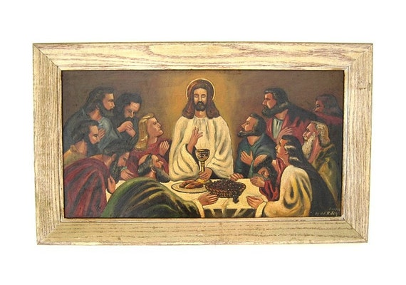 RESERVED - Vintage Oil Painting - The Last Supper - Signed JJ Riley 1960