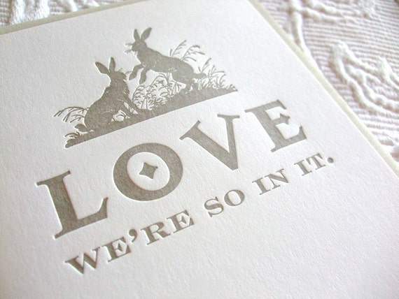 Letterpress Love and Affection Card. Love, we're so in it.