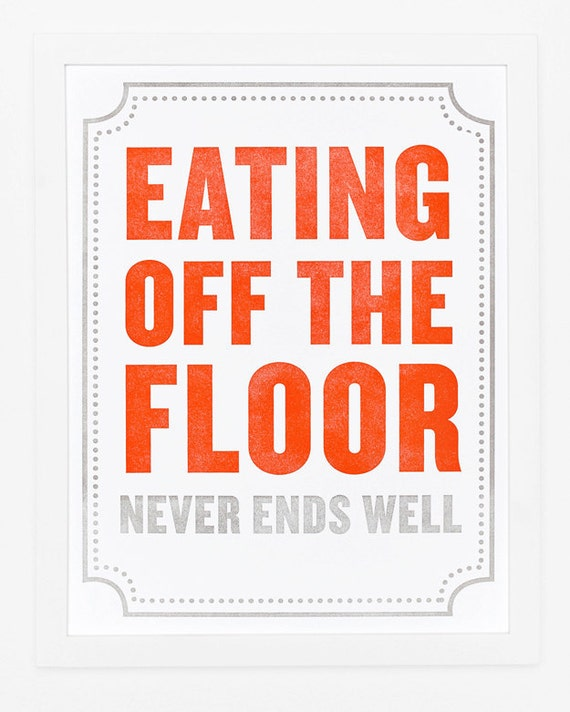 Eating Off the Floor Print