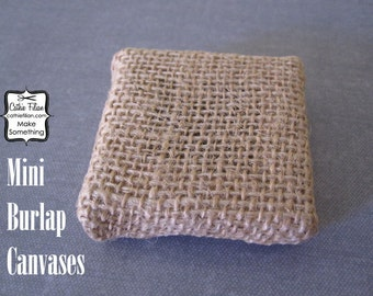 Mini Art Canvas - 2 x 2 inch stretched burlap- altered art - shrine making - collage - scrapbooking