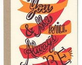 You Me Will Always Be - Card