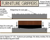 Stay Furniture Grippers - Keep furniture from sliding around and scratching hardwood, laminate and tile floors - 4 inch - No Slip