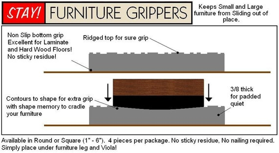 Stay Furniture Grippers Keep Furniture From Sliding Around
