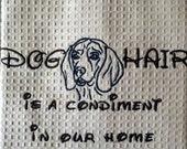 Dog Hair is a Condiment - Tea Towel - Kitchen Towel - Dish Towel - Home Decor -  Beagle