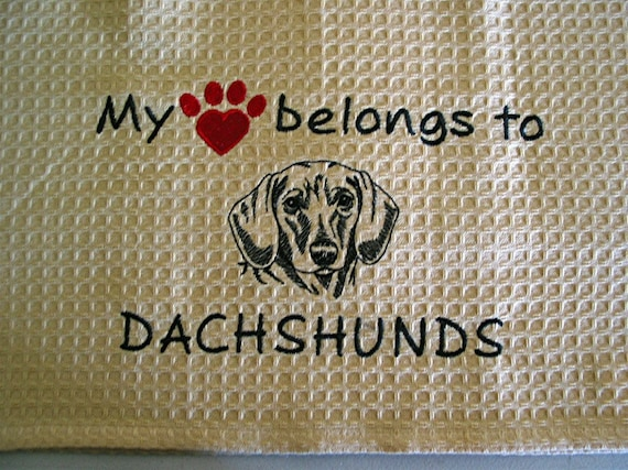 My heart belongs to Dachshunds - Embroidered Kitchen Towel - CHOOSE YOUR BREED