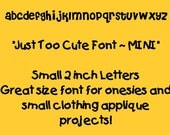 Fabric Applique PATTERNS Only....Just Too Cute Font MINI... Alphabet Letters.... Full Set  Lowercase STYLE 8......New