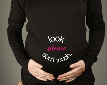 LOOK, Please Dont TOUCH Black Long Sleeve Maternity Top Tee T-shirt, Sizes M, L and XL