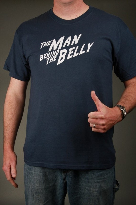 The Man Behind the Belly - New Dad, Dad-to-be