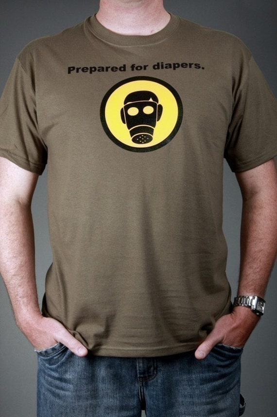 PREPARED FOR DIAPERS - New Dad T-shirt Tee, Military Green