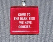 CUSTOM Come to the Dark Side - We Have Cookies for Nuscha