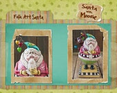 Folk Art Santa with Moosie