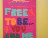 1974 Free To Be You and Me Book