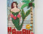 Mermaid original altered collage aceo art card Hawaii