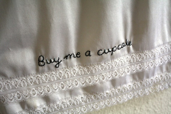 Buy me a cupcake -  hand embroidered - full slip - lingerie - L