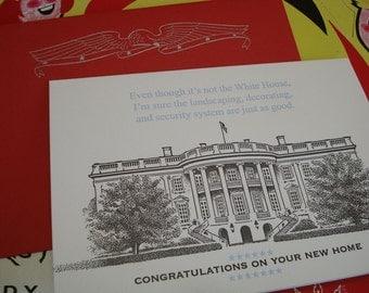 White House - letterpress new home greeting