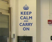 Keep Calm and Carry On wall decal Vinyl Wall Art Wall Words Decal