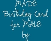 CUSTOM MADE One of a Kind PERSONALIZED MALE Birthday Card by Karrilee