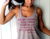 Keep Running the Race that is Set Before You with Endurance Burnout Workout Tank Size SMALL