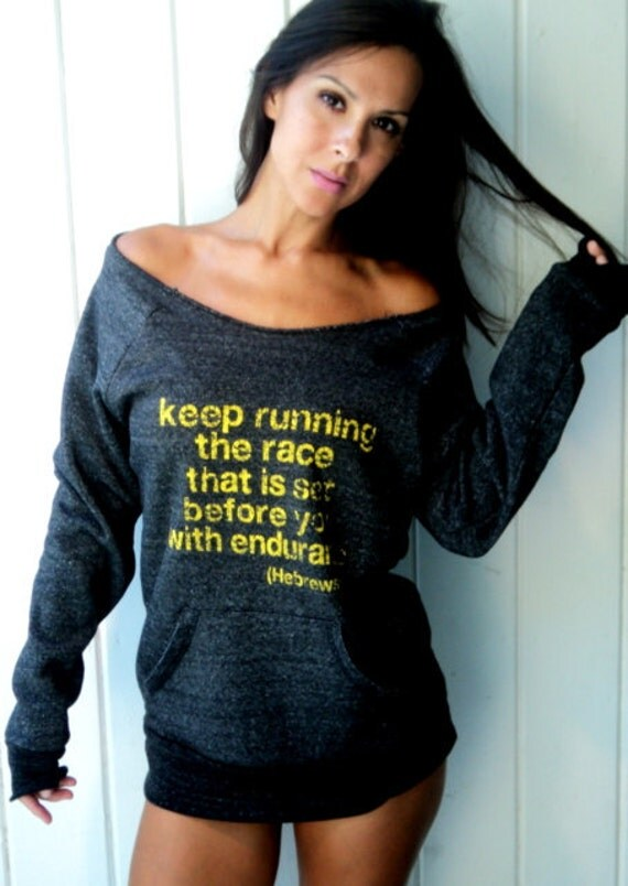 Keep Running the Race that is Set Before You with Endurance Off-the-Shoulder Girly Sweatshirt Size MEDIUM-XL
