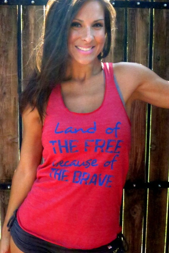 Land of the Free BECAUSE of the Brave.  Eco-Heather Racerback Tank.