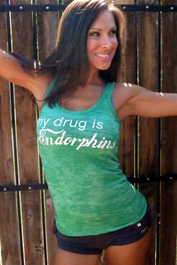 my drug is Endorphins. Burnout Workout Tank Size LARGE