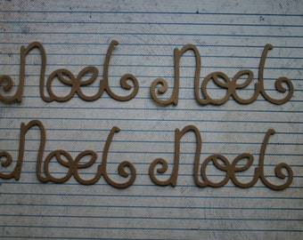 4 Bare chipboard die cuts phrase Noel diecuts