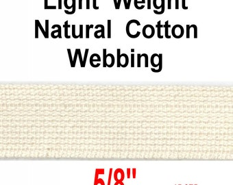"""Last of This - 5/8"""" - COTTON Webbing Strap, 5/8 inch, Light Weight, Natural - 12 yards"""