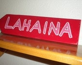 wood sign-LAHAINA red