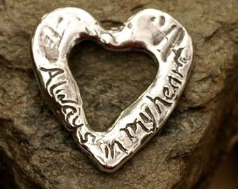 Rustic Always In My Heart Pendant Sterling Silver
