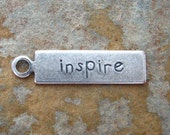LOW SHIPPING 4 Antique Silver INSPIRE Tags 5mm x 20mm -  Trinity Brass Co.
