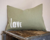 ON SALE - Love Pillow - Hand Printed Letterpress Text on Eco Friendly Hemp Fabric