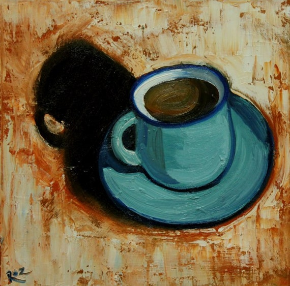 Coffee painting 10 12x12 inch original oil painting by Roz