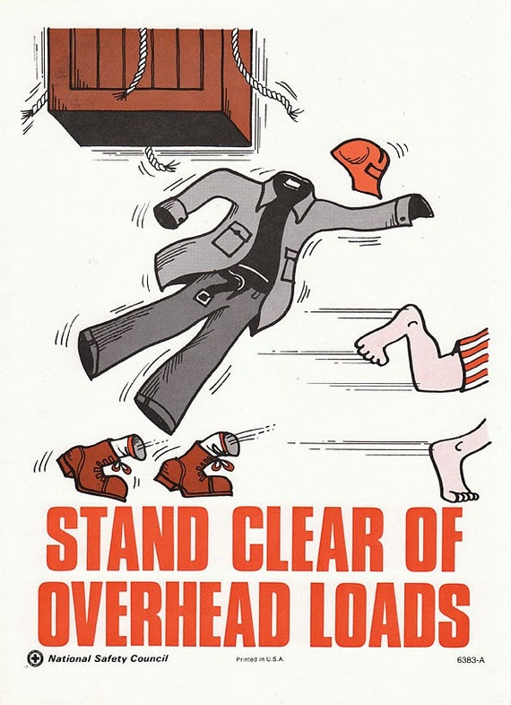 Stand Clear Of Overhead Loads Vintage 1960s Illustrated