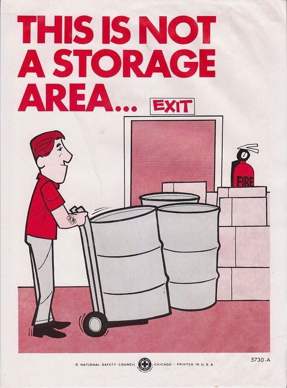 Vintage Workplace Safety Poster 1960s National Safety Council - This Is Not A Storage Area