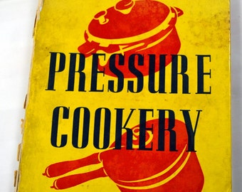 Vintage Cookbook Pressure Cookery by Leone R. Carroll