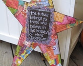 MADE TO ORDER Believe in Your Dreams Star Wall Hanging