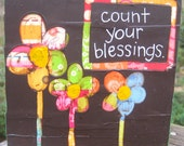 MADE TO ORDER- Count Your Blessings Mixed Media Collage ( 5 1/2 x 5 1/2 in)