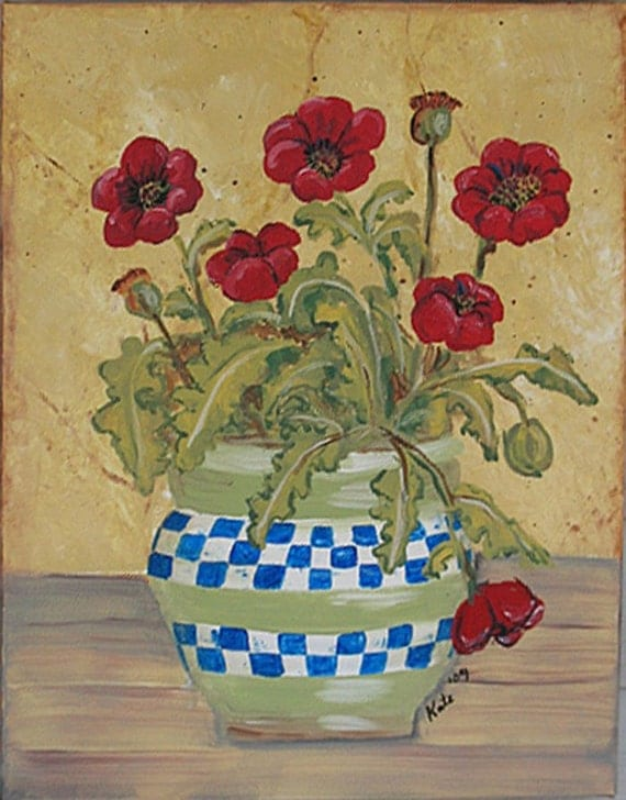Original  painting Poppies in a blue and white checked pot 14 x 18 inches On SALE Now